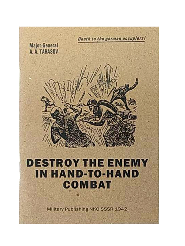 Destroy the enemy in hand-to-hand combat (Military Publishing SSSR 1942) M3-2398-R